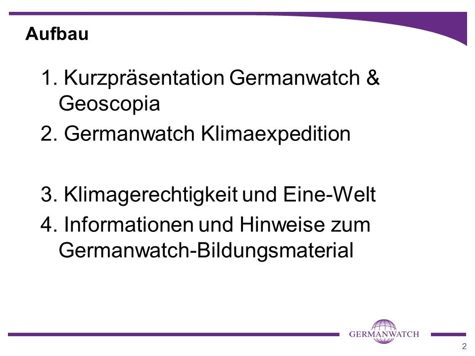 1. Kurzpräsentation Germanwatch & Geoscopia