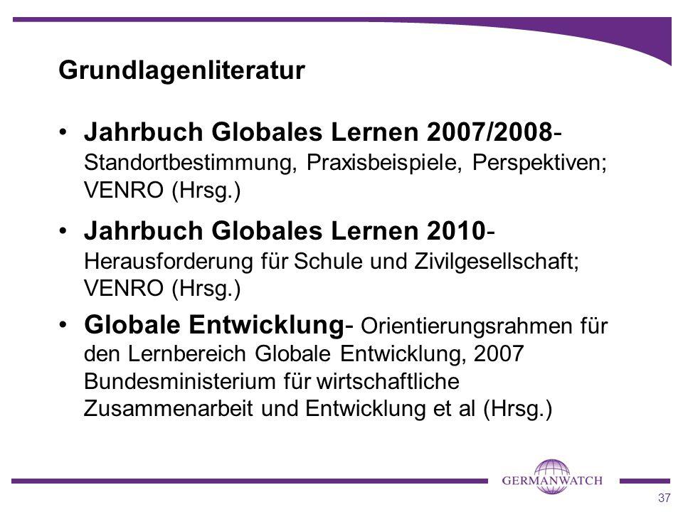 Grundlagenliteratur Jahrbuch Globales Lernen 2007/2008- Standortbestimmung, Praxisbeispiele, Perspektiven; VENRO (Hrsg.)