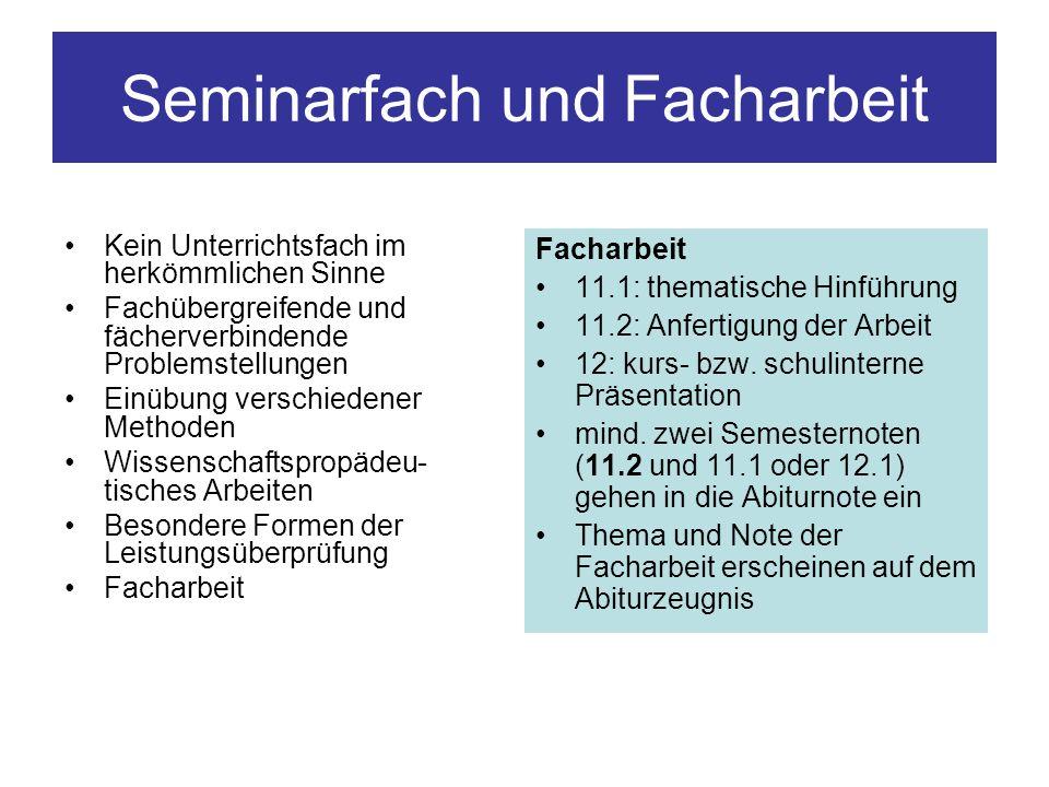 Seminarfach und Facharbeit