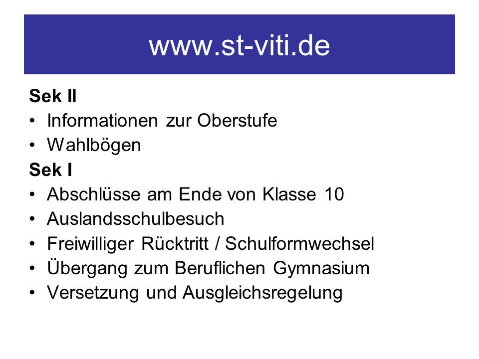 www.st-viti.de Sek II Informationen zur Oberstufe Wahlbögen Sek I