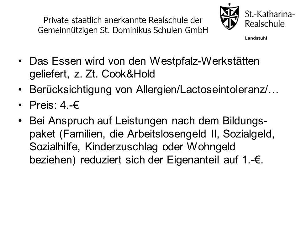 Berücksichtigung von Allergien/Lactoseintoleranz/… Preis: 4.-€