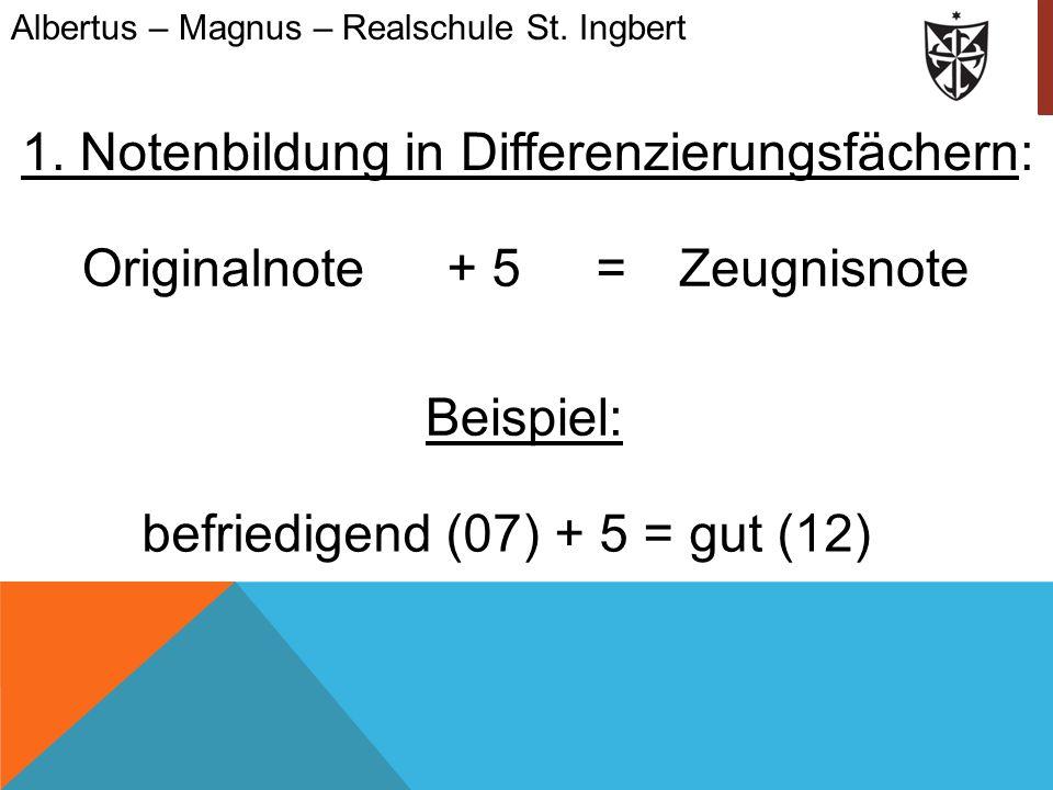 1. Notenbildung in Differenzierungsfächern:
