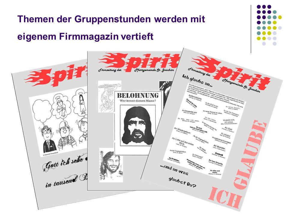 Themen der Gruppenstunden werden mit eigenem Firmmagazin vertieft