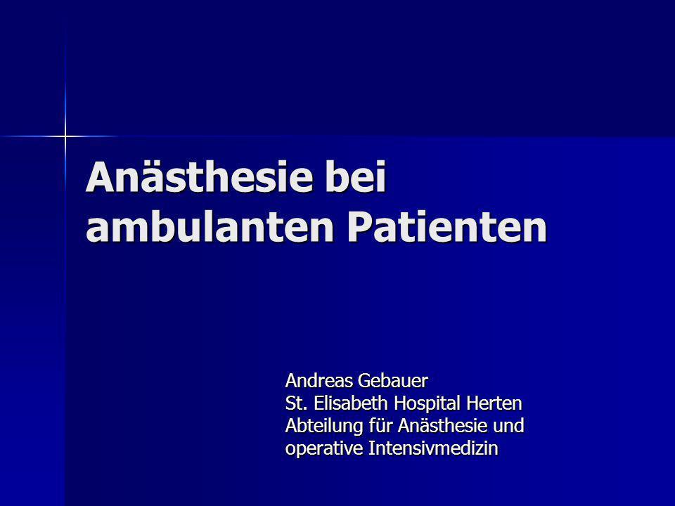 Anästhesie bei ambulanten Patienten
