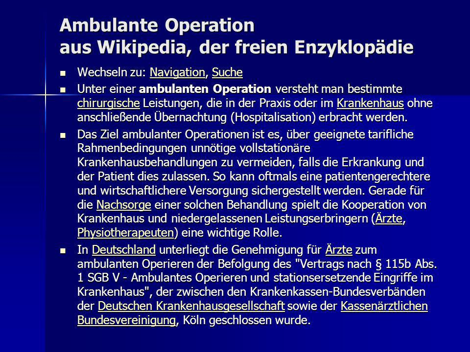 Ambulante Operation aus Wikipedia, der freien Enzyklopädie