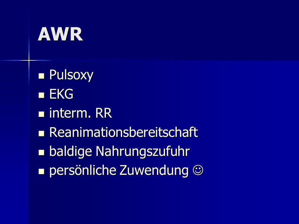 AWR Pulsoxy EKG interm. RR Reanimationsbereitschaft