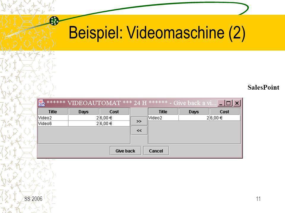 Beispiel: Videomaschine (2)