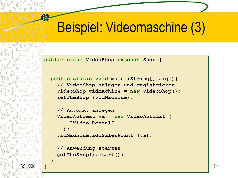 Beispiel: Videomaschine (3)