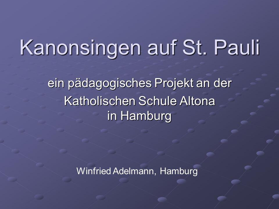 Kanonsingen auf St. Pauli