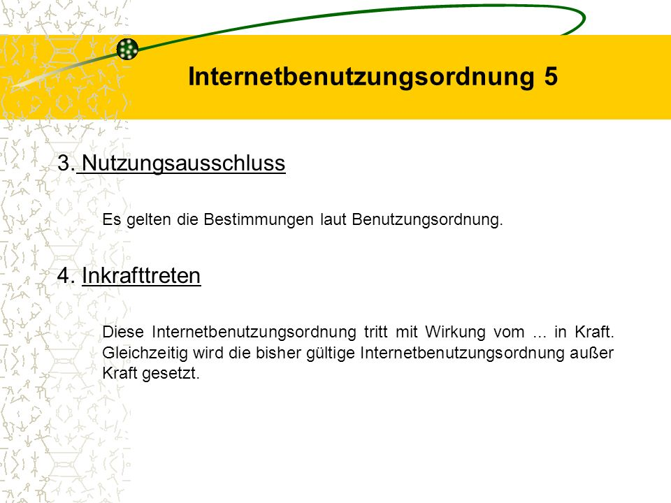 Internetbenutzungsordnung 5