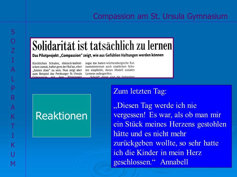 Reaktionen Compassion am St. Ursula Gymnasium Zum letzten Tag: