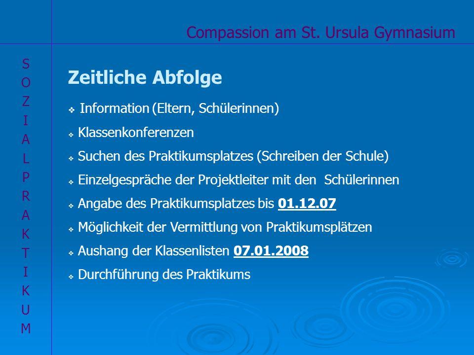 Zeitliche Abfolge Compassion am St. Ursula Gymnasium