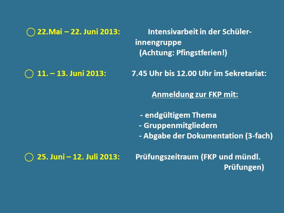 (Achtung: Pfingstferien!) - Abgabe der Dokumentation (3-fach)