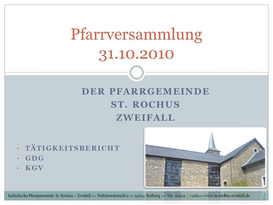 Der Pfarrgemeinde St. Rochus Zweifall