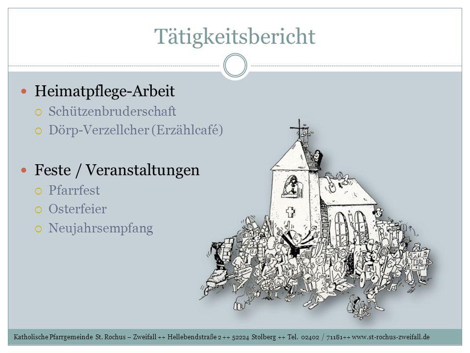 Tätigkeitsbericht Heimatpflege-Arbeit Feste / Veranstaltungen