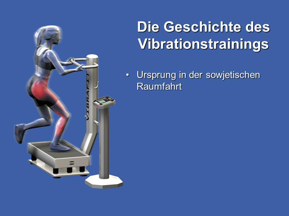 Die Geschichte des Vibrationstrainings
