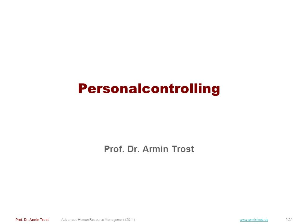 Personalcontrolling Prof. Dr. Armin Trost