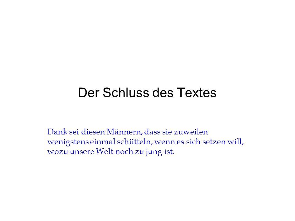 Der Schluss des Textes