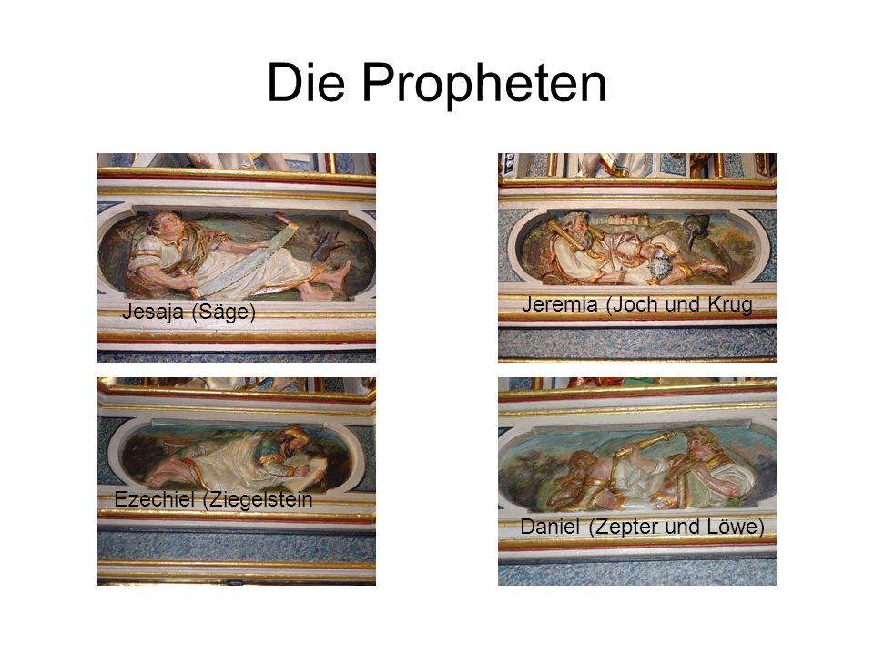 Die Propheten Jeremia (Joch und Krug Jesaja (Säge)