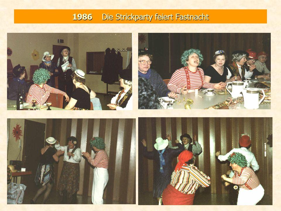 1986 Die Strickparty feiert Fastnacht