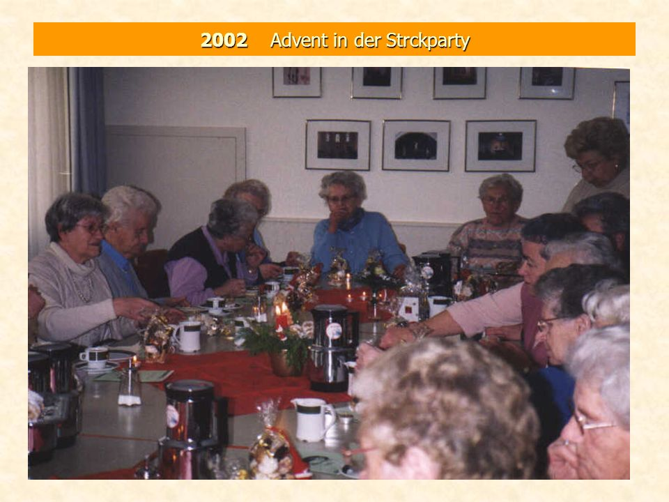 2002 Advent in der Strckparty