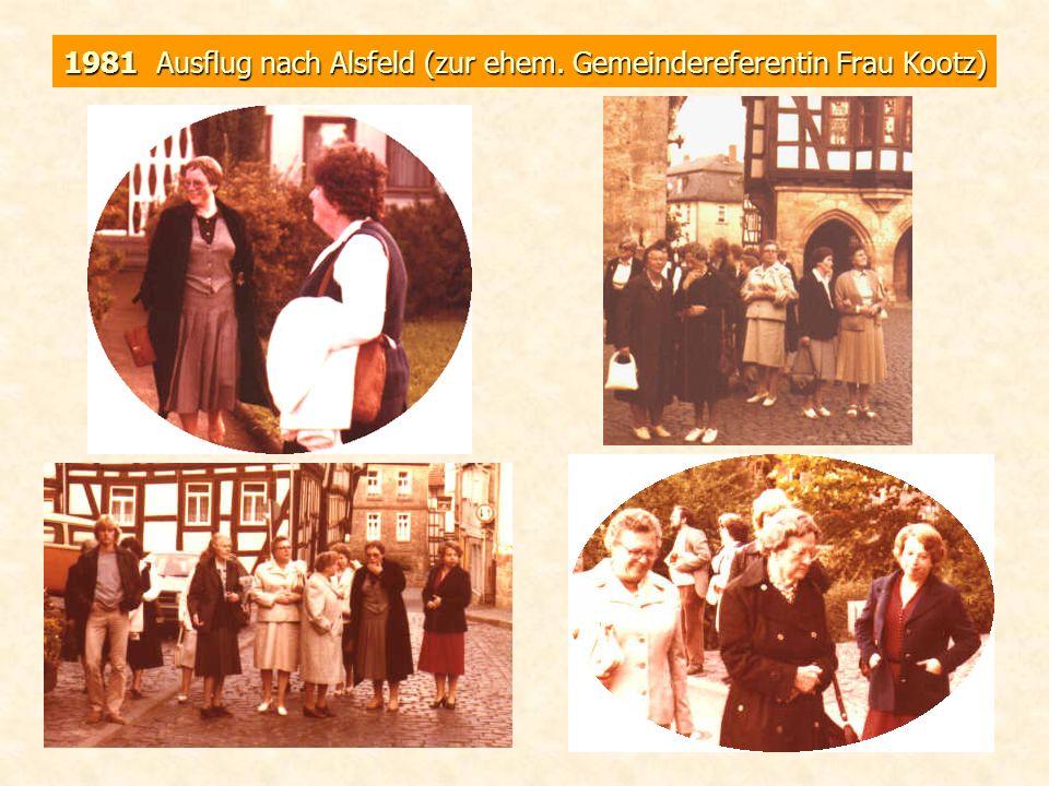 1981 Ausflug nach Alsfeld (zur ehem. Gemeindereferentin Frau Kootz)