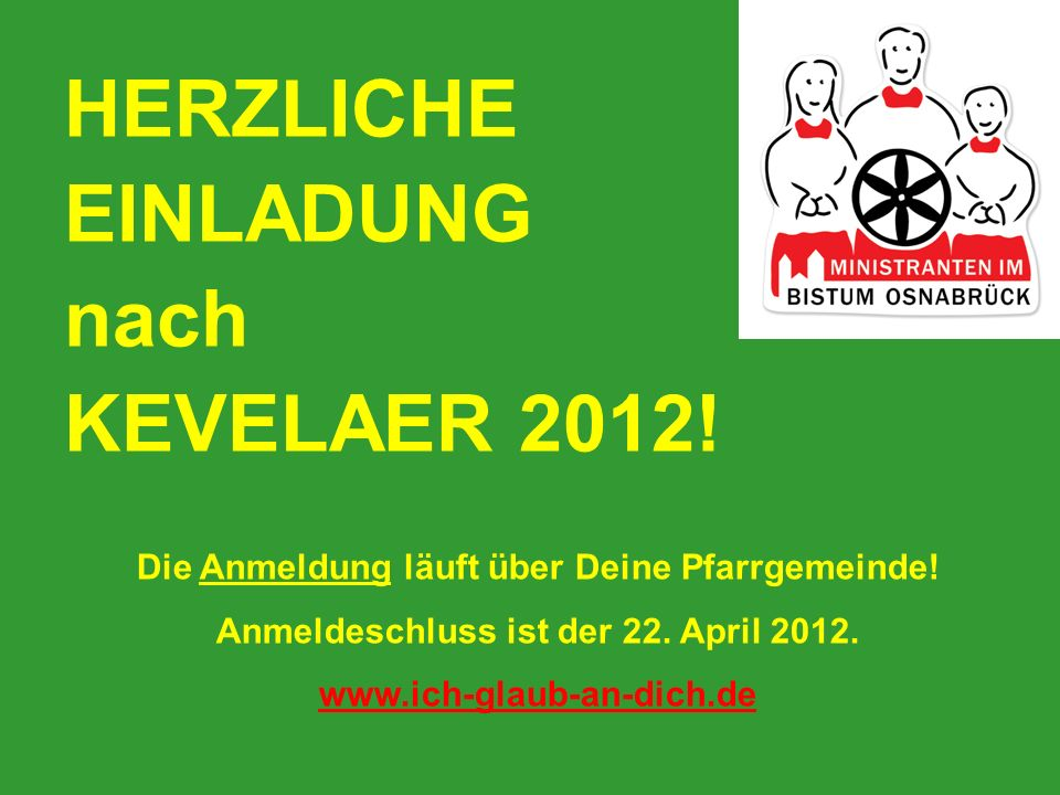 HERZLICHE EINLADUNG nach KEVELAER 2012!