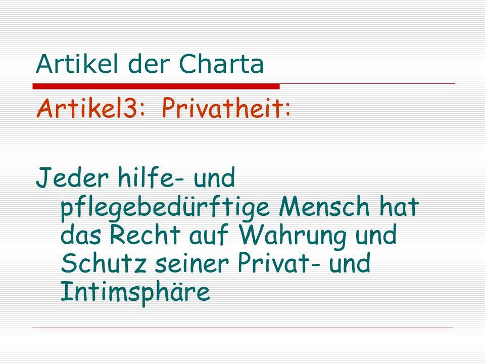 Artikel der Charta Artikel3: Privatheit: