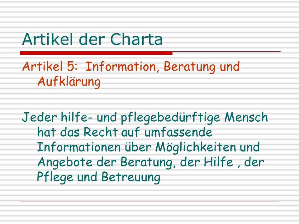 Artikel der Charta Artikel 5: Information, Beratung und Aufklärung