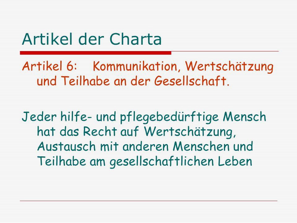 Artikel der Charta Artikel 6: Kommunikation, Wertschätzung und Teilhabe an der Gesellschaft.
