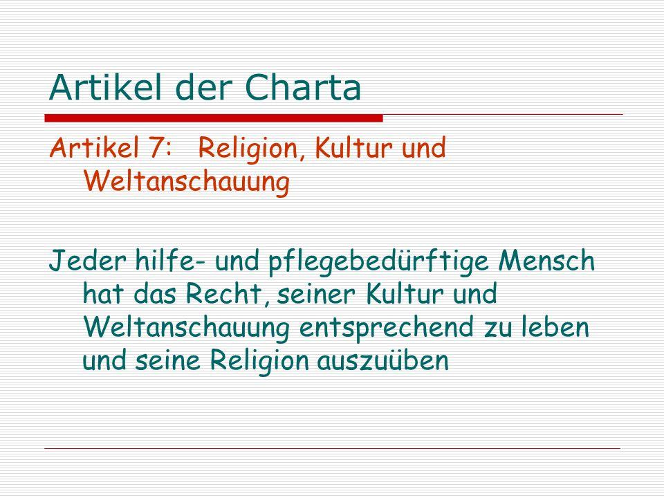 Artikel der Charta Artikel 7: Religion, Kultur und Weltanschauung