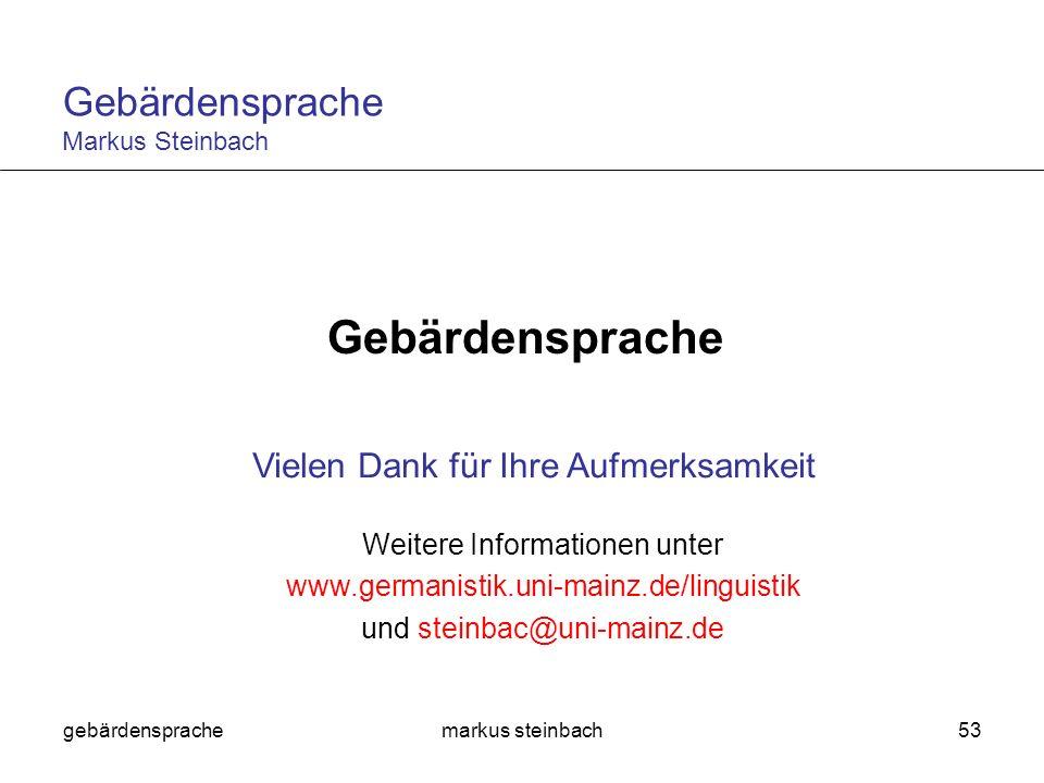 Gebärdensprache Gebärdensprache Markus Steinbach