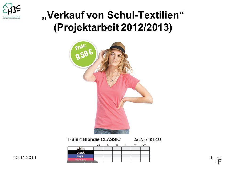 """""""Verkauf von Schul-Textilien (Projektarbeit 2012/2013)"""