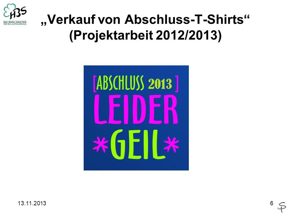 """""""Verkauf von Abschluss-T-Shirts (Projektarbeit 2012/2013)"""
