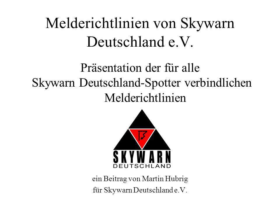 Melderichtlinien von Skywarn Deutschland e.V.