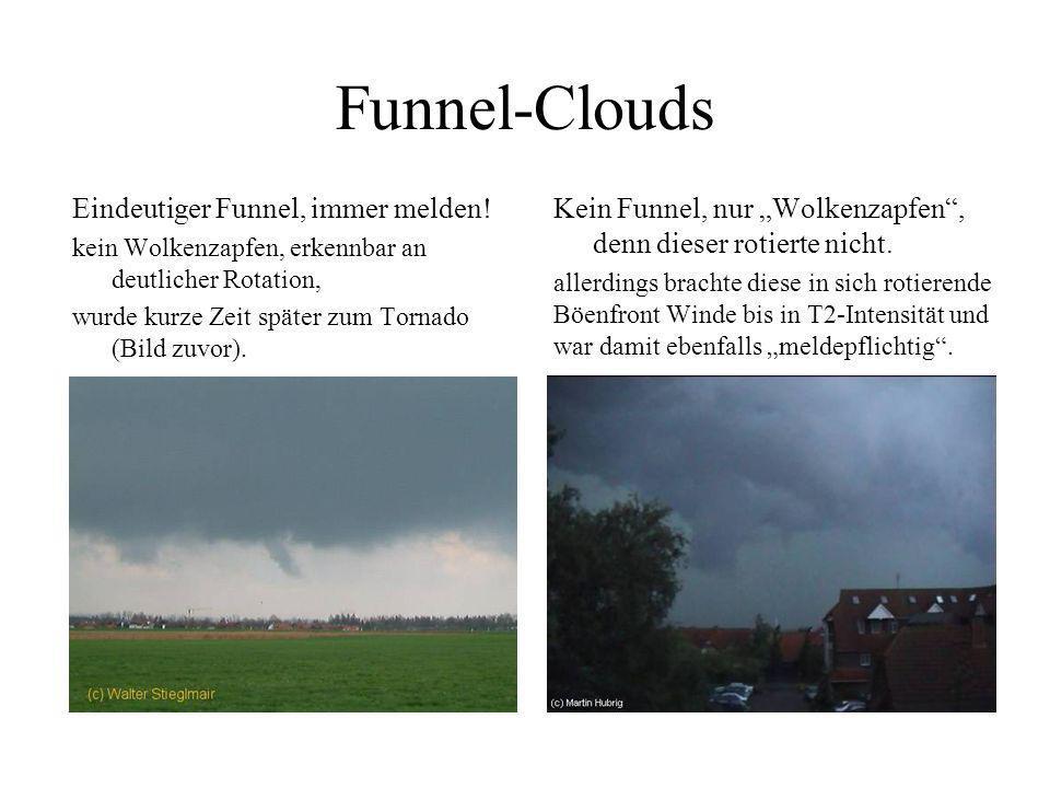 Funnel-Clouds Eindeutiger Funnel, immer melden!
