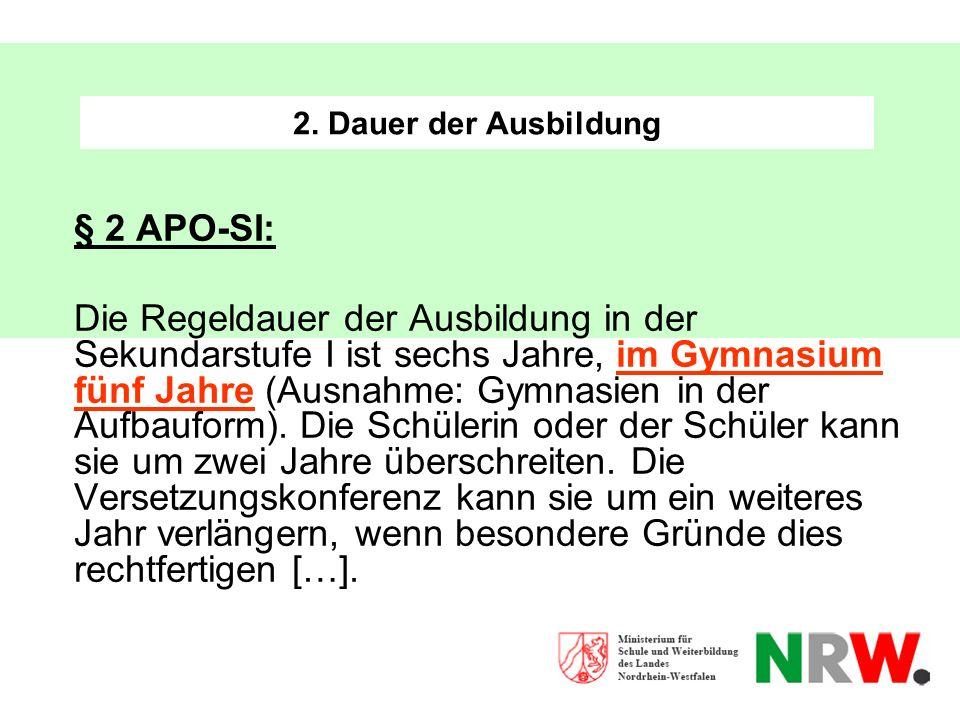 2. Dauer der Ausbildung § 2 APO-SI:
