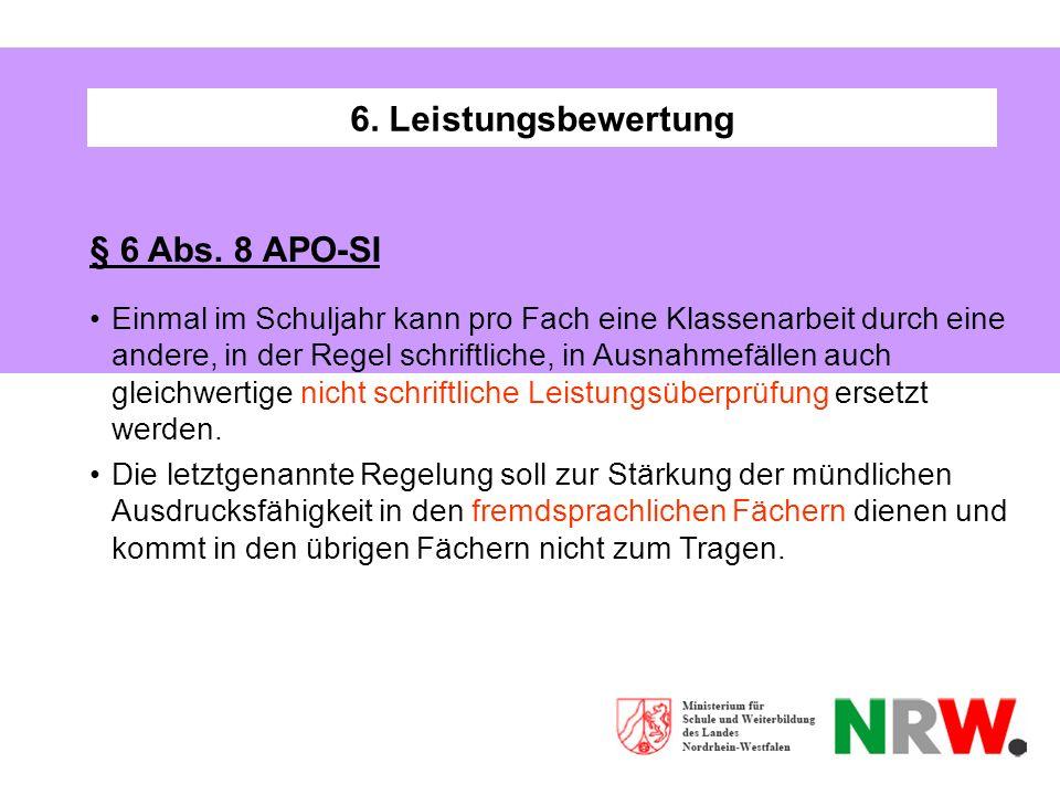 6. Leistungsbewertung § 6 Abs. 8 APO-SI