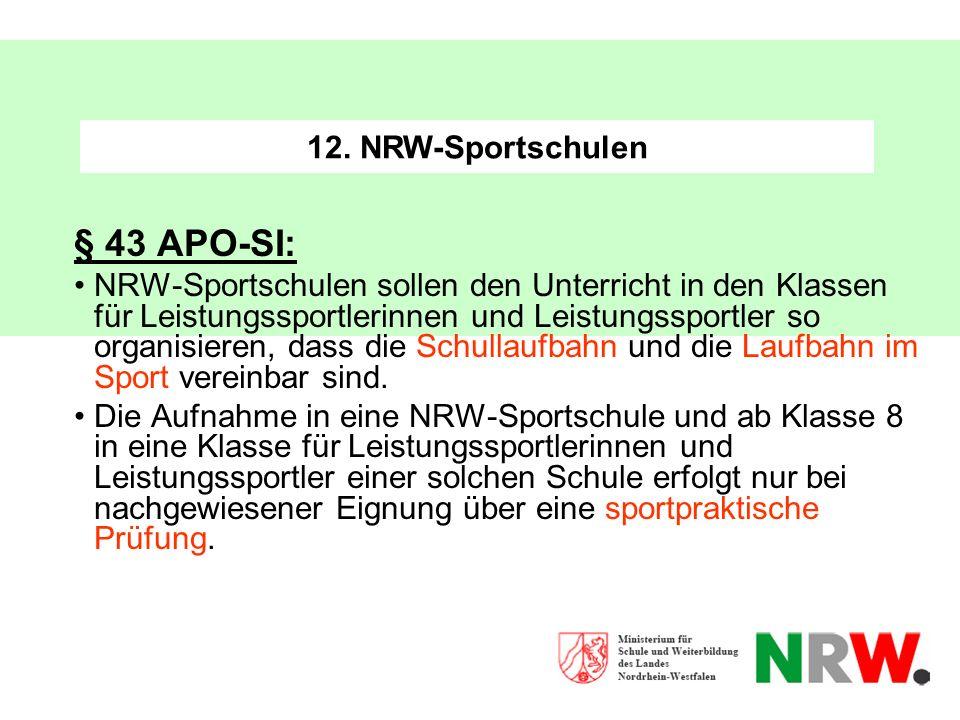 § 43 APO-SI: 12. NRW-Sportschulen