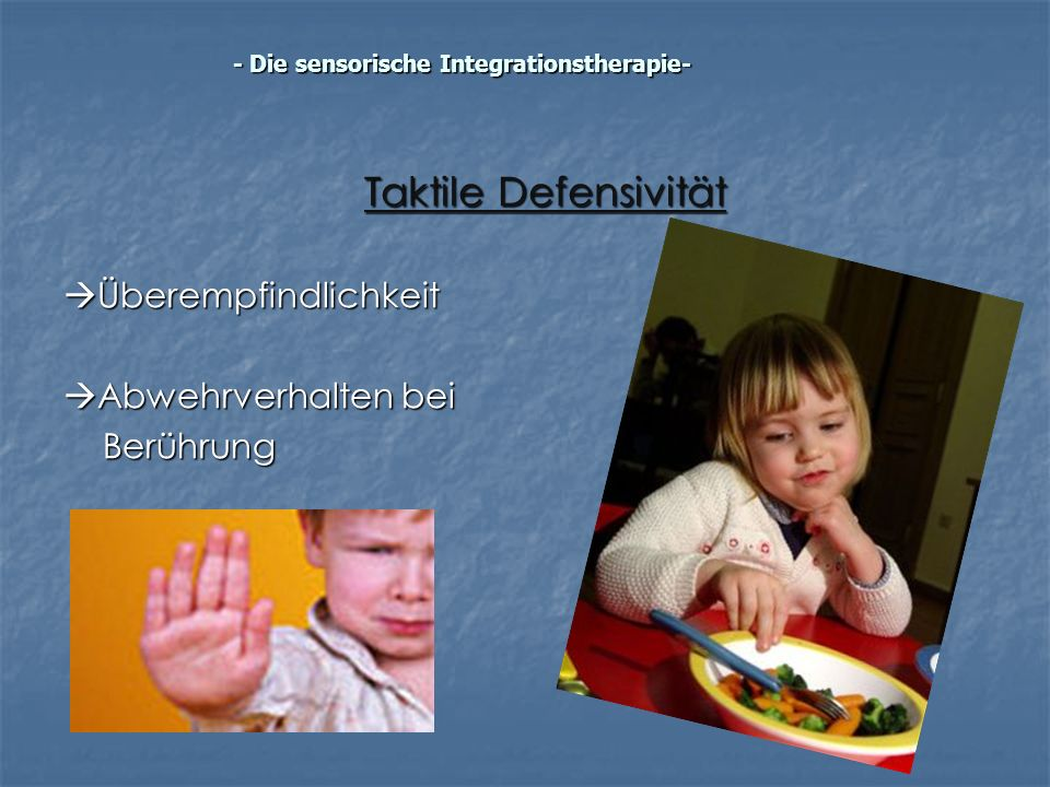 - Die sensorische Integrationstherapie-