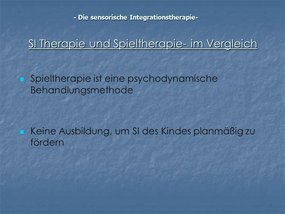 SI Therapie und Spieltherapie- im Vergleich