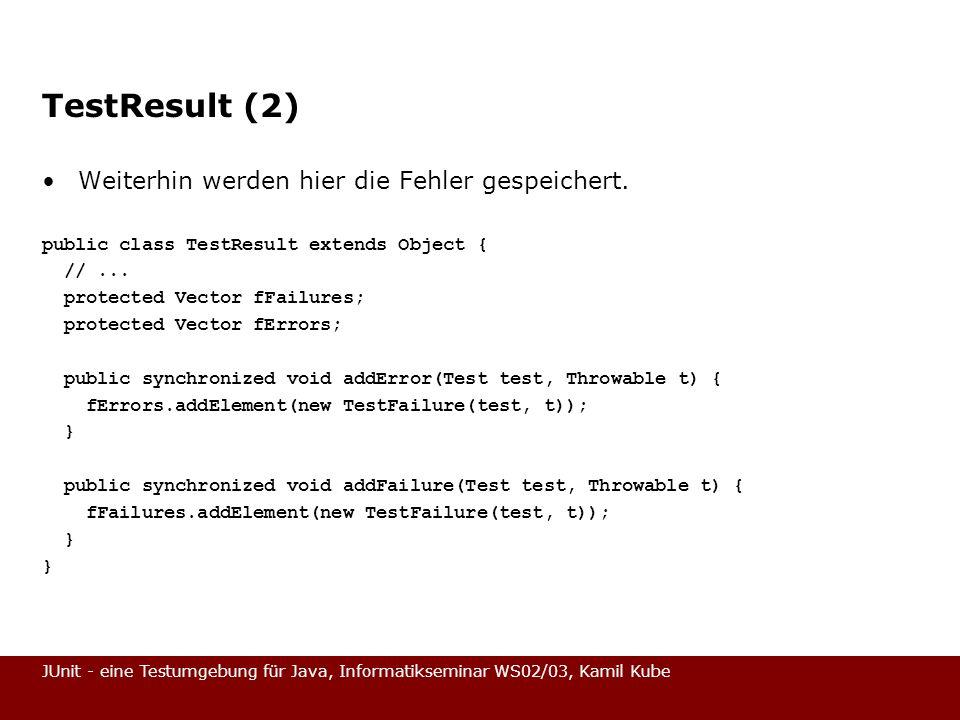TestResult (2) Weiterhin werden hier die Fehler gespeichert.