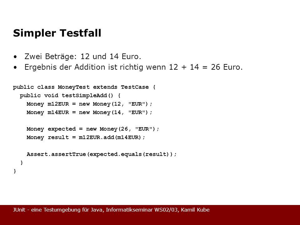 Simpler Testfall Zwei Beträge: 12 und 14 Euro.