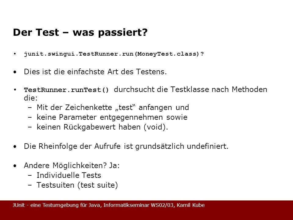 Der Test – was passiert Dies ist die einfachste Art des Testens.
