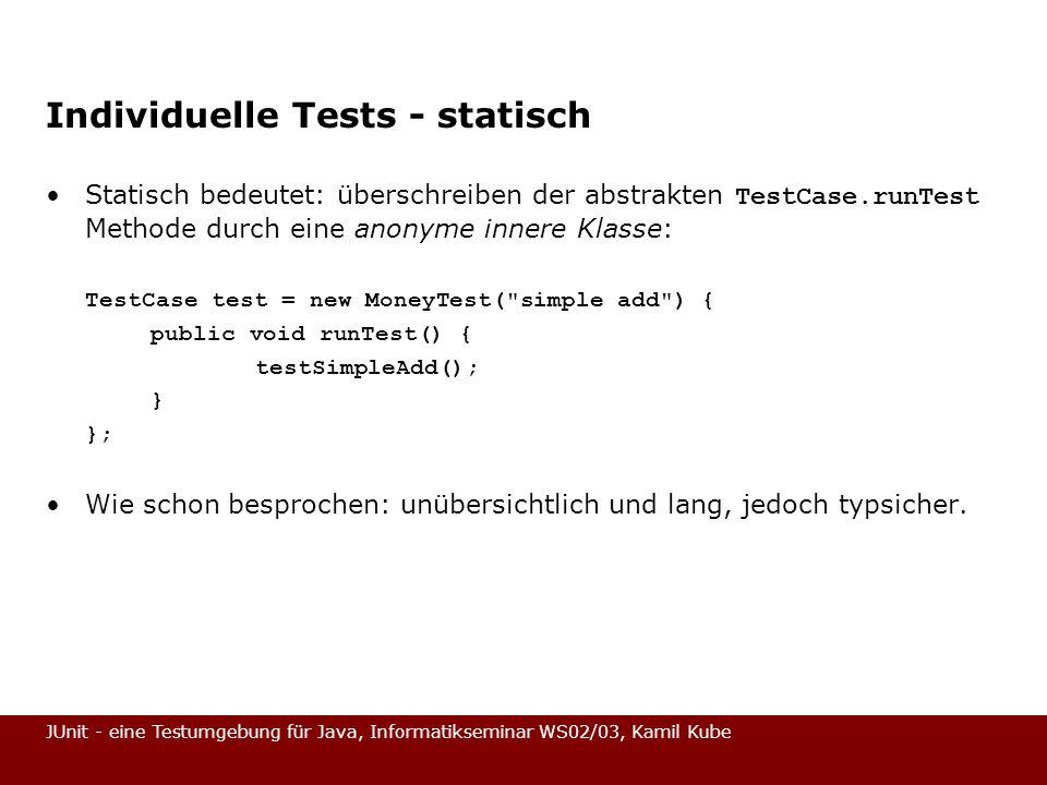 Individuelle Tests - statisch