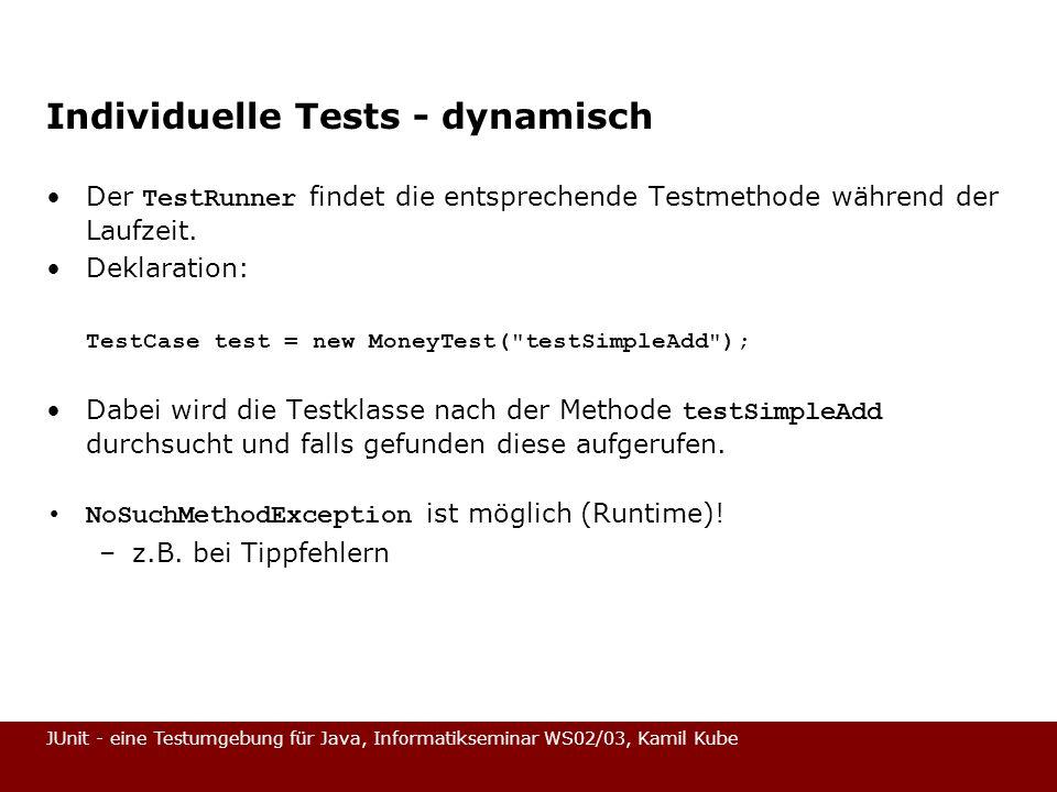 Individuelle Tests - dynamisch