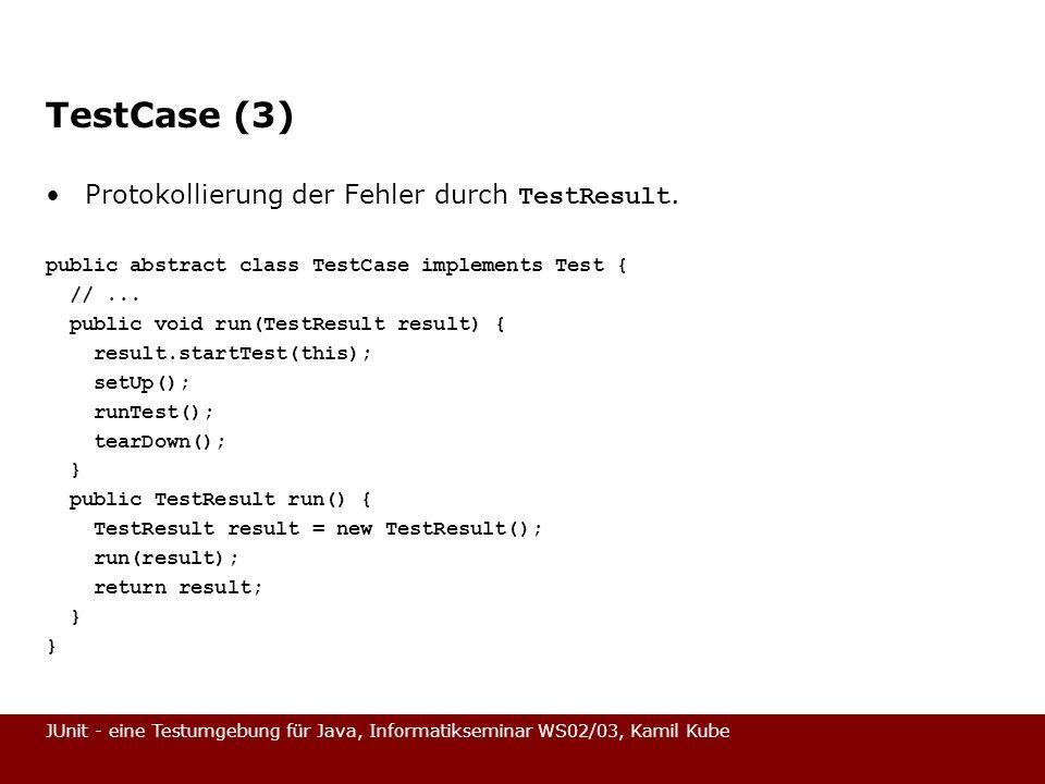 TestCase (3) Protokollierung der Fehler durch TestResult.