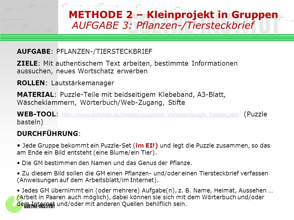 METHODE 2 – Kleinprojekt in Gruppen AUFGABE 3: Pflanzen-/Tiersteckbrief
