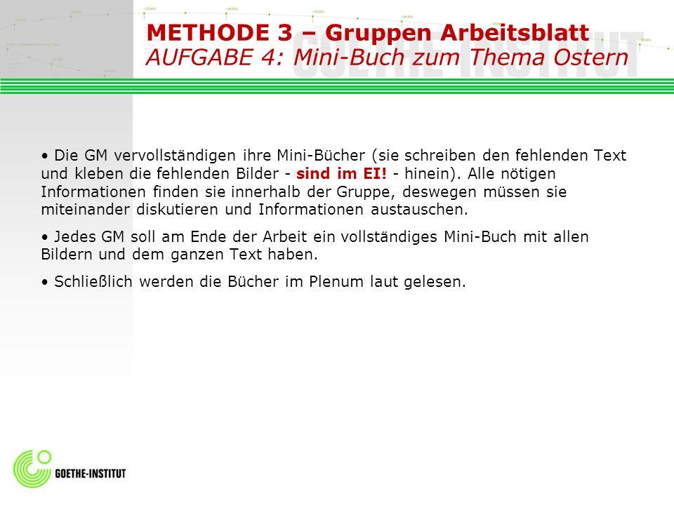 METHODE 3 – Gruppen Arbeitsblatt AUFGABE 4: Mini-Buch zum Thema Ostern