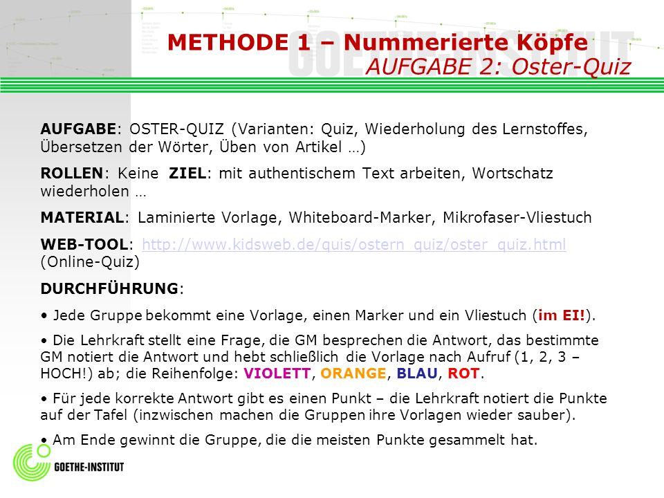 METHODE 1 – Nummerierte Köpfe AUFGABE 2: Oster-Quiz